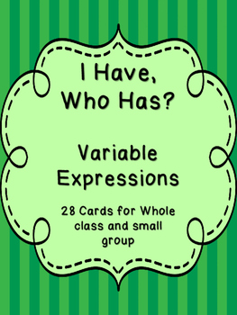 Variable Expression - I Have, Who Has