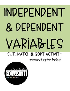 Variable and Independent Variable Cut & Sort
