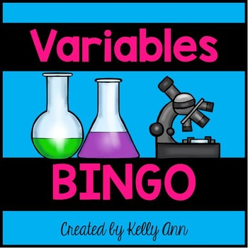 Independent and Dependent Variables BINGO