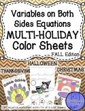 Variables Both Sides Equations Color Sheets (Halloween, Thanksgiving, Christmas)