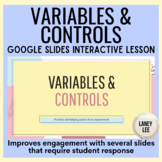 Variables & Controls - Interactive Google Slides Lesson