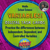 Variables Digital Task Cards for the Scientific Method on