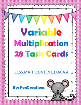 Variables, Solving for the Unknown Factor Task Cards