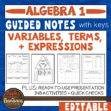 Variables, Terms & Expressions - Guided Notes, Presentation, and INB Activities