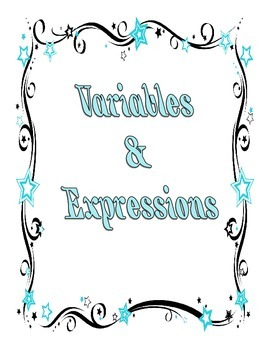 Variables and Expressions Graphic Organizer and Activity