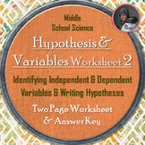 Hypothesis, Independent Variable, and Dependent Variable Worksheet Two