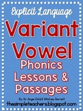 Variant Vowel Phonics Lessons and Decodable Passages