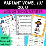Variant Vowel /u/ (oo, u)  Hands-On Phonics Activities