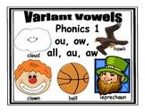 Variant Vowels: Phonics 1                                o