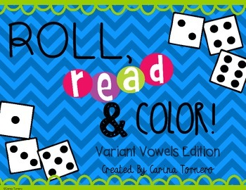 Variant Vowels- Roll, Read, and Color