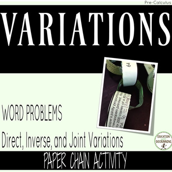 Variations Word Problems Paper Chain Activity for PreCalculus