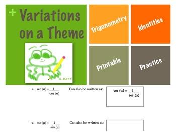 Variations on a Theme Trigonometric Identities