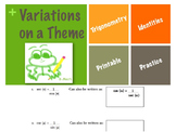 Variations on a Theme Trigonometric Identities