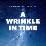 Various Activities for A Wrinkle in Time