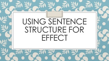 Varying Sentence Structure for Effect