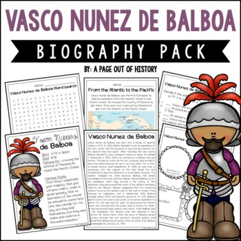 Vasco Nunez de Balboa Biography Pack (New World Explorers)