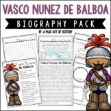 Vasco Nunez de Balboa Biography Pack (New World Explorers)