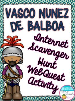Vasco Nunez de Balboa Internet Scavenger Hunt WebQuest Activity
