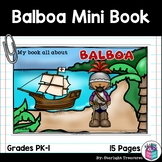 Vasco Nuñez de Balboa Mini Book for Early Readers: Early Explorers
