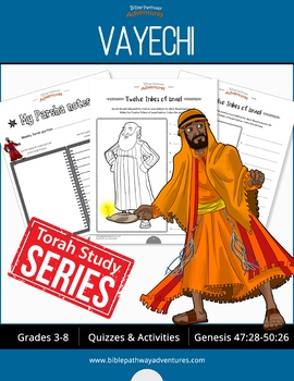 Vayechi (Genesis 47:28-50:26) Bible Quizzes and Activities Workbook
