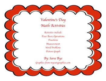 Math Bundle Valentines Day Basic Operations, Fractions, Pic Graphs, Word Probs