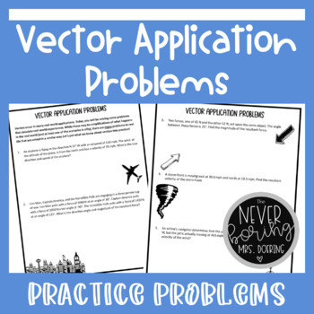 Vector Application Problems Worksheet {Precalculus or Geometry}