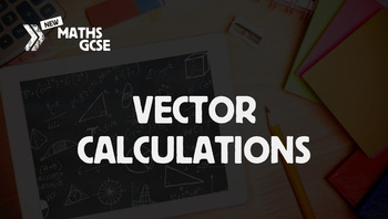 Vector Calculations - Complete Lesson