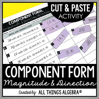 Vectors - Component Form, Magnitude, and Direction: Cut and Paste Activity