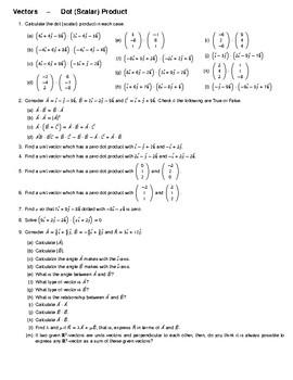 Vectors – Dot (Scalar) Product