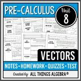 Vectors (PreCalculus Curriculum - Unit 8) DISTANCE LEARNING