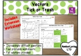 Vectors (Tick or Trash)