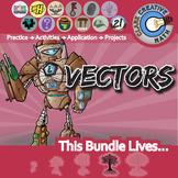 Vectors -- Pre-Calculus Curriculum -- Essential Unit Bundle
