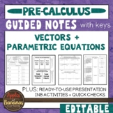 Vectors and Parametric Equations - Interactive Notebook Activities