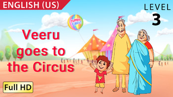 Veeru Goes to the Circus : Learn English (US) - Story for Children