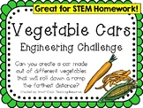 Vegetable Cars: Engineering Challenge Project ~ Great STEM Homework Activity!
