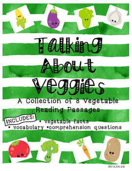 Vegetable Reading Passages
