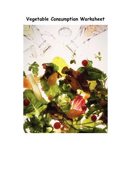 Vegetable Consumption Worksheet