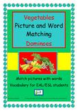 Game  EAL / ESL/ EFL/ ELD  - Vegetables Dominoes - match pictures  to words