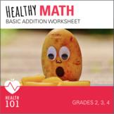 Vegetable Math: Basic Addition Worksheet- ELEMENTARY Health Lesson