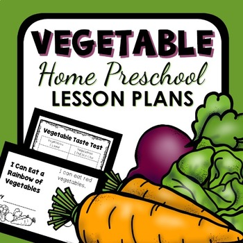 Vegetable Theme Home Preschool Lesson Plans