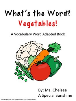 Vegetable Vocabulary Unit for Special Education