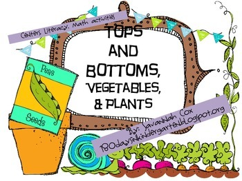 Vegetables, Plants and Tops and Bottoms-Kindergarten