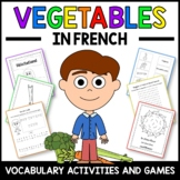 Vegetables Activities and Games in French -  Les Légumes en Français