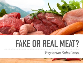 Vegetarian Meat Substitute Activity/PowerPoint