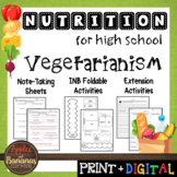 Vegetarianism - Interactive Note-Taking Materials