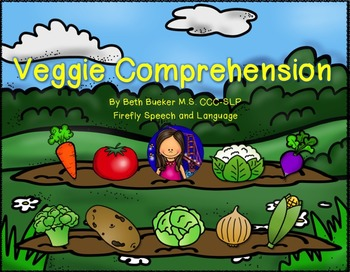 Veggie Comprehension - Sneak Peek!