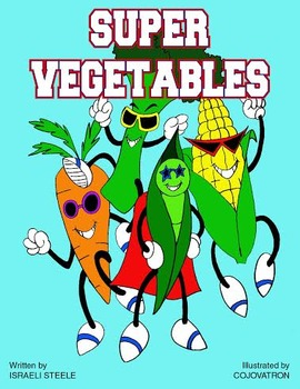 Veggie Story, The importance of eating veggies,veggie songs, vegetable stories