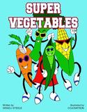 Veggie Story, The importance of eating veggies,veggie song