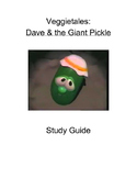 Veggietales: Dave and the Giant Pickle Study Guide