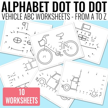 vehicle dot to dot alphabet worksheets by easy peasy learners tpt